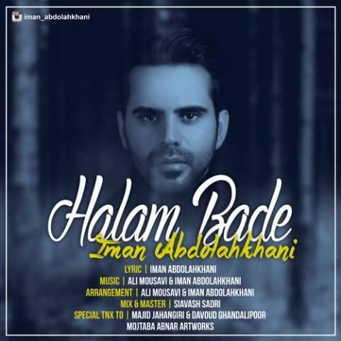 دانلود آهنگ ایمان عبدالله خانی به نام حالم بده