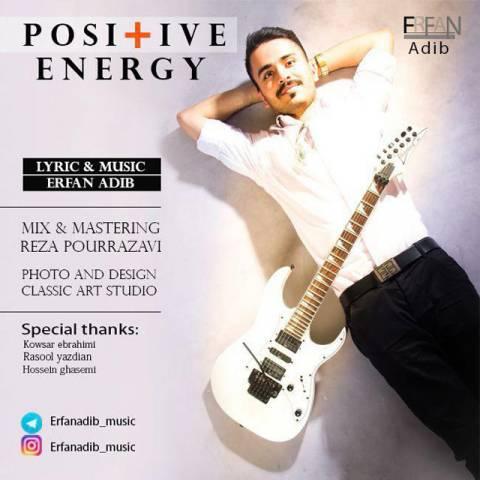 دانلود آهنگ عرفان ادیب به نام انرژی مثبت