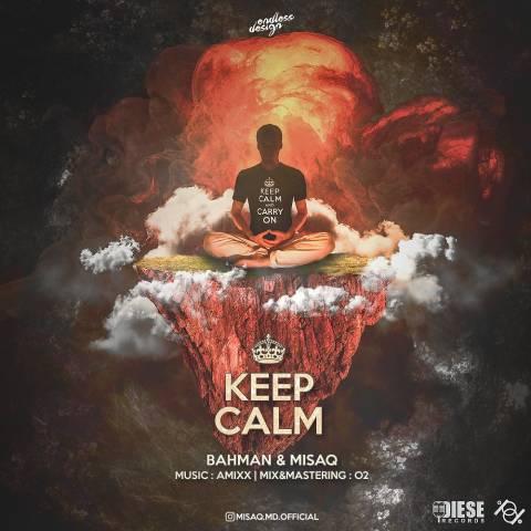دانلود آهنگ بهمن و میساق به نام Keep Calm