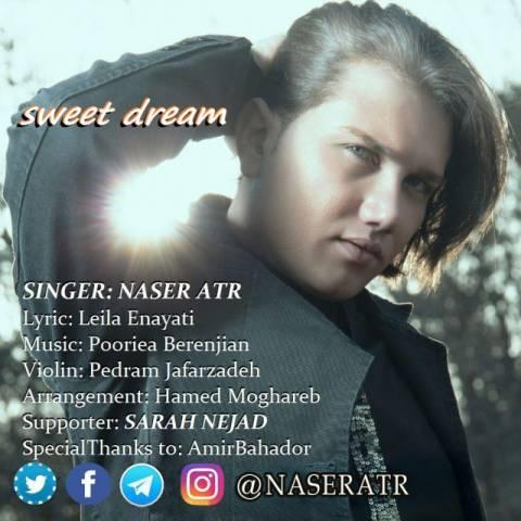 دانلود آهنگ ناصر عطر به نام رویای شیرین
