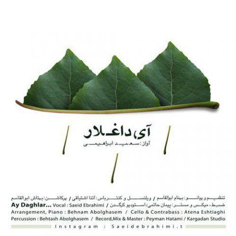 دانلود آهنگ سعید ابراهیمی به نام آی داغلار