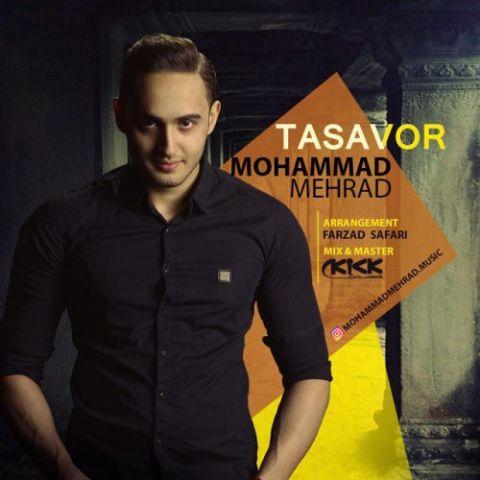 دانلود آهنگ محمد مهراد به نام تصور