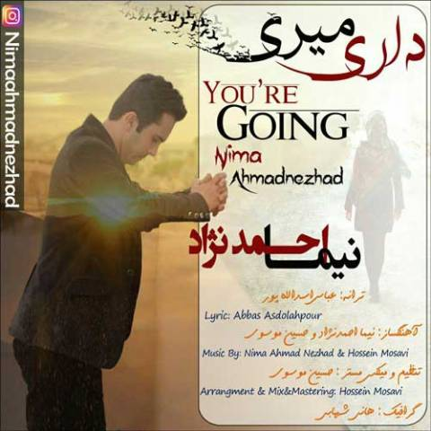 دانلود آهنگ نیما احمدنژاد به نام داری میری