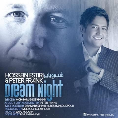 دانلود آهنگ حسین استیری و پیتر فرانک به نام شب رویایی