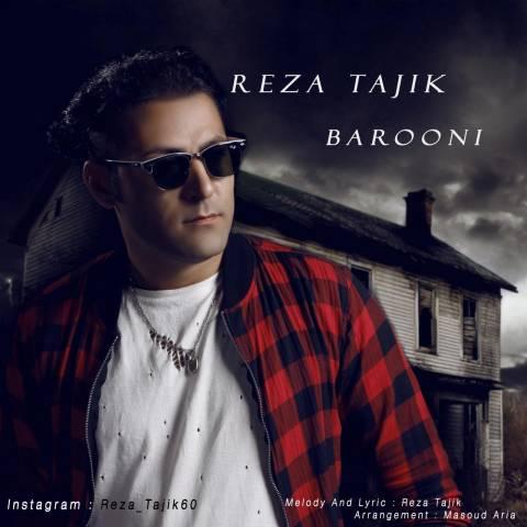 دانلود آهنگ رضا تاجیک به نام بارونی