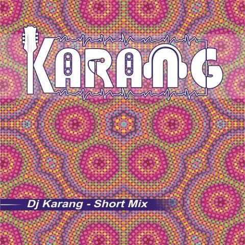 دانلود آهنگ Dj Karang به نام Short Mix