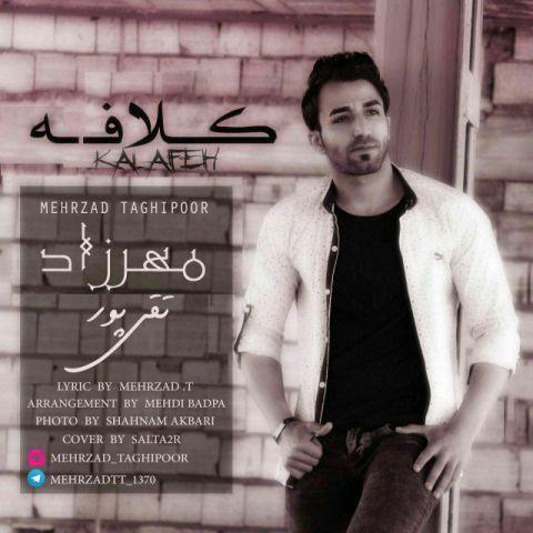 دانلود آهنگ مهرزاد تقی پور به نام کلافه