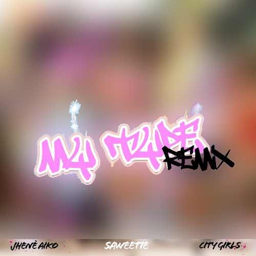 دانلود آهنگ Saweetie And   City Girls And   Jhen Aiko به نام My Type Remix