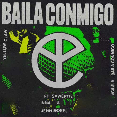 دانلود آهنگ Yellow Claw And Saweetie And Inna به نام Baila Conmigo