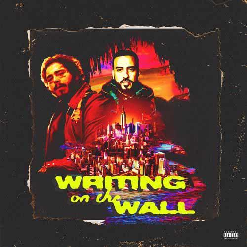 دانلود آهنگ French Montana And   Post Malone And   Cardi B به نام Writing on the Wall