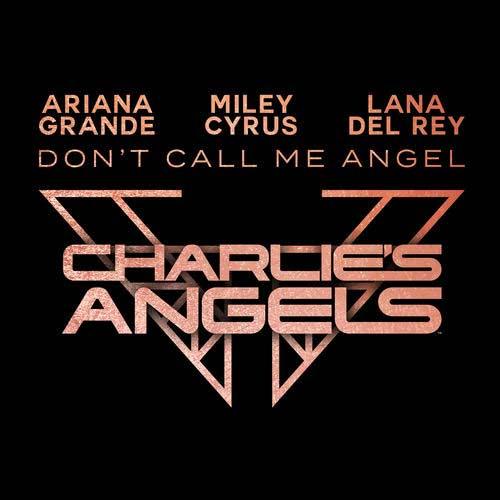 دانلود آهنگ Ariana Grande And   Miley Cyrus And   Lana Del Rey به نام Dont Call Me Ange