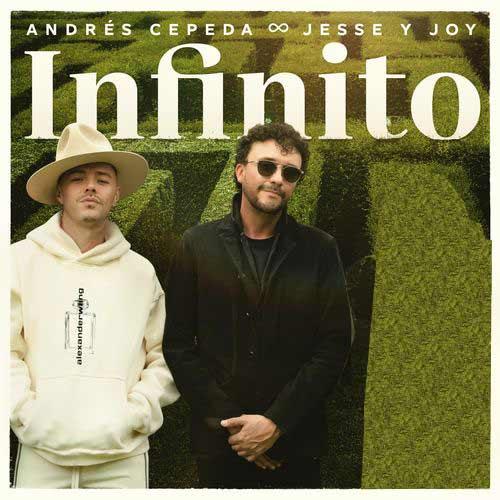 دانلود آهنگ Andrs Cepeda And   Jesse  Joy به نام Infinito