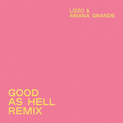 دانلود آهنگ Lizzo And   Ariana Grande به نام Good as Hell