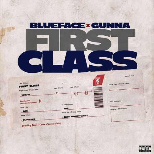 دانلود آهنگ Blueface And   Gunna به نام First Class