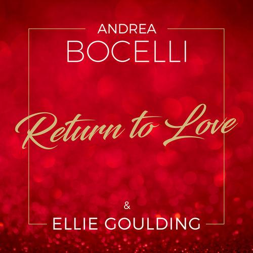 دانلود آهنگ Andrea Bocelli And Ellie Goulding به نام Return To Love
