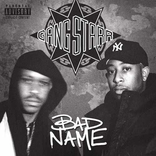 دانلود آهنگ Gang Starr به نام Bad Name