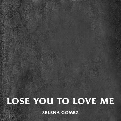دانلود آهنگ Selena Gomez به نام Lose You To Love Me