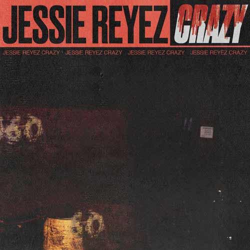 دانلود آهنگ Jessie Reyez به نام CRAZY