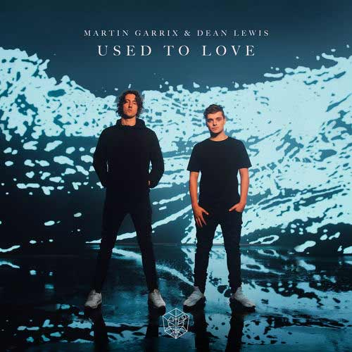 دانلود آهنگ Martin Garrix And   Dean Lewis به نام Used To Love