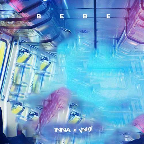 دانلود آهنگ INNA And   Vinka به نام Bebe