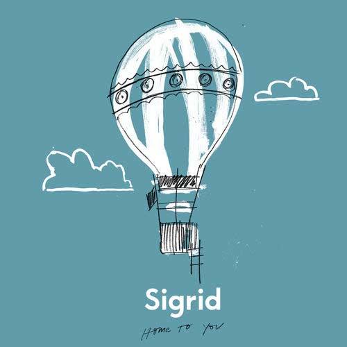 دانلود آهنگ Sigrid به نام Home To You