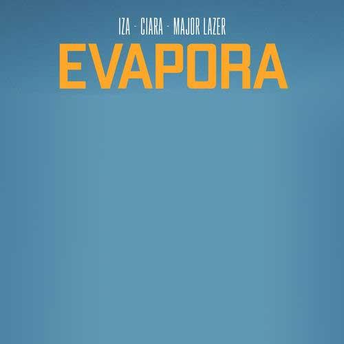 دانلود آهنگ IZA And   Ciara And   Major Lazer به نام Evapora