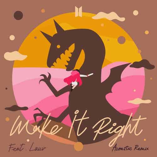دانلود آهنگ BTS And   Lauv به نام Make It Right Acoustic Remix