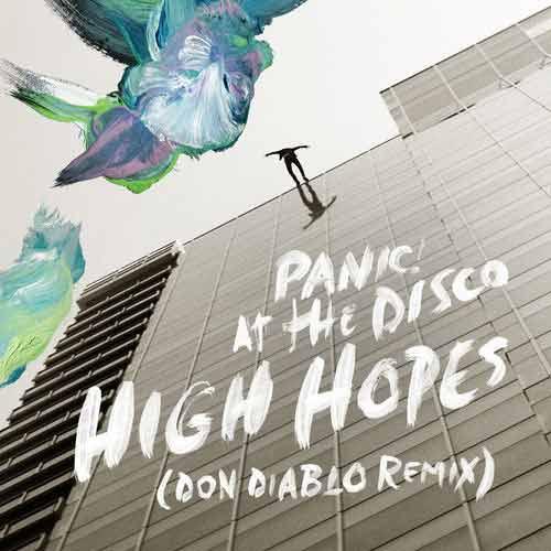 دانلود آهنگ Panic At the Disco به نام High Hopes Don Diablo Remix