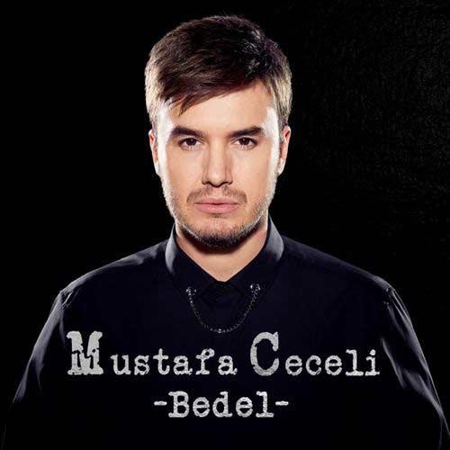 دانلود آهنگ Mustafa Ceceli به نام Bedel