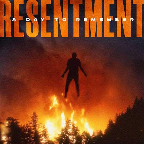 دانلود آهنگ A Day to Remember به نام Resentment