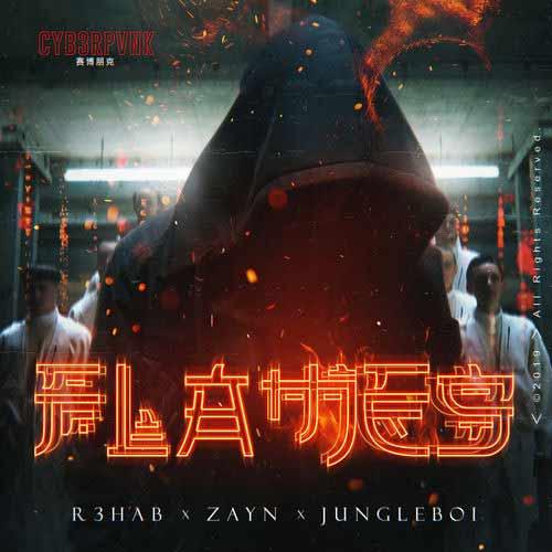 دانلود آهنگ R3HAB And   ZAYN And   Jungleboi به نام Flames