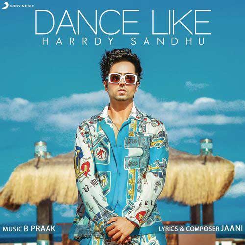 دانلود آهنگ Harrdy Sandhu به نام Dance Like