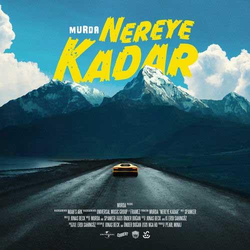 دانلود آهنگ Murda به نام Nereye Kadar
