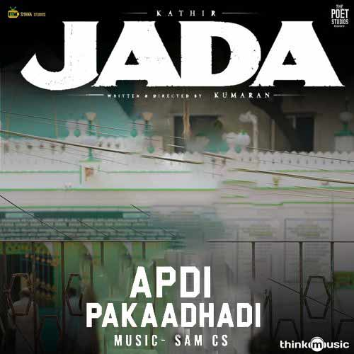 دانلود آهنگ Sam C S And   Anirudh Ravichander به نام Apdi Pakaadhadi From Jada