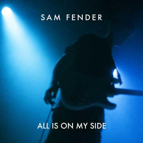 دانلود آهنگ Sam Fender به نام All Is On My Side