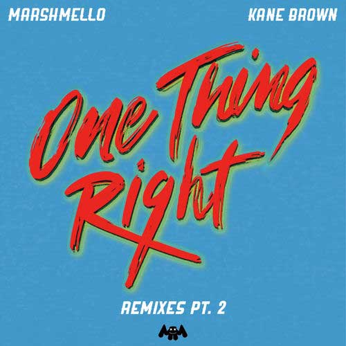 دانلود آهنگ Marshmello And Kane Brown به نام One Thing Right Remixes Pt 2