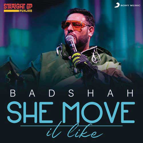 دانلود آهنگ Badshah به نام She Move It Like Straight Up Punjab Live Version