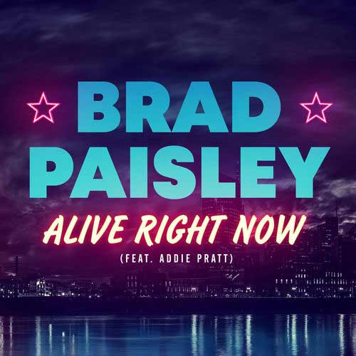 دانلود آهنگ Brad Paisley And   Addie Pratt به نام Alive Right Now