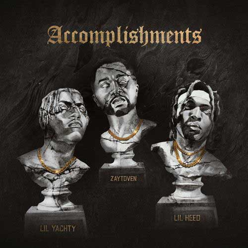 دانلود آهنگ Lil Keed And Lil Yachty And ZAYTOVEN به نام Accomplishments