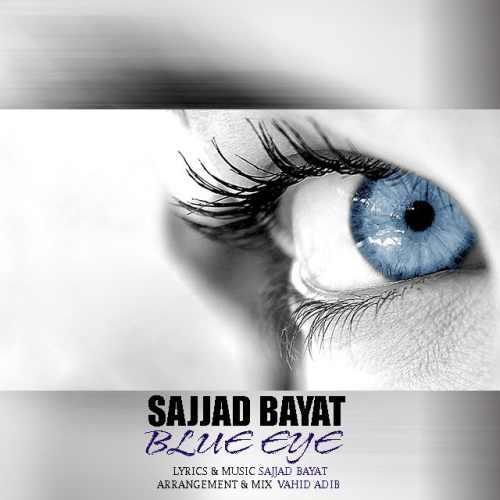 دانلود آهنگ سجاد بیات به نام چشم آبی