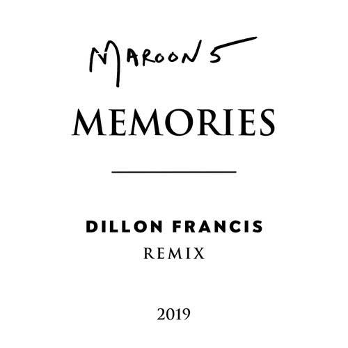 دانلود آهنگ Maroon 5 And   Dillon Francis به نام Memories Dillon Francis Remix