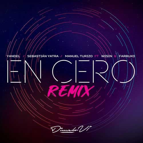 دانلود آهنگ Yandel And   Sebastian Yatra And   Manuel Turizo به نام En Cero Remix