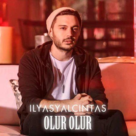 دانلود آهنگ ترکی Ilyas Yalcintas Olur Olur با کیفیت ۳۲۰ همراه با متن ترانه