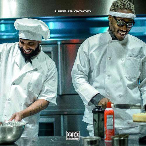 دانلود آهنگ Future And   Drake به نام Life Is Good