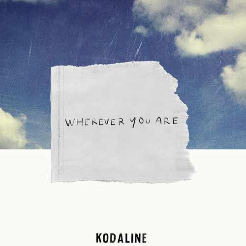 دانلود آهنگ Kodaline به نام Wherever You Are