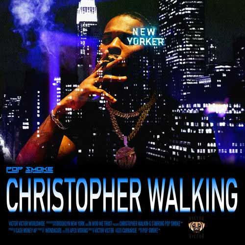 دانلود آهنگ Pop Smoke به نام Christopher Walking