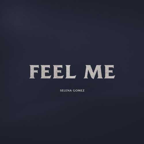 دانلود آهنگ Selena Gomez به نام Feel Me
