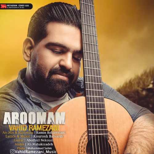 دانلود آهنگ وحید رمضانی به نام آرومم از موزیک باز
