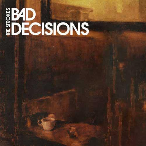 دانلود آهنگ The Strokes به نام Bad Decisions