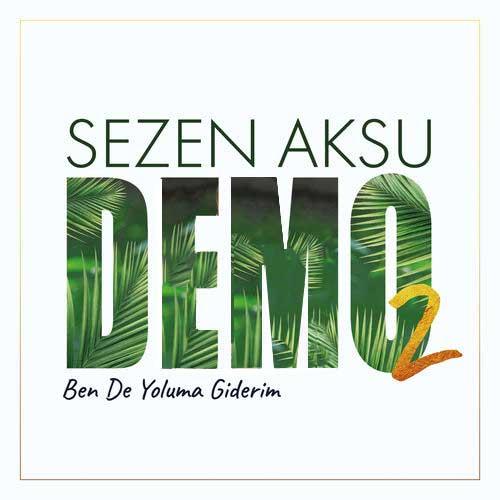 دانلود آهنگ Sezen Aksu به نام Ben De Yoluma Giderim